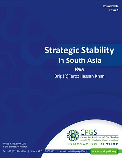 Strategic Stability in South Asia With Brig (R)Feroz Hassan khan